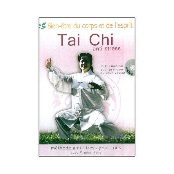 Tai Chi anti-stress (CD inclus) - Xiaofen Fang