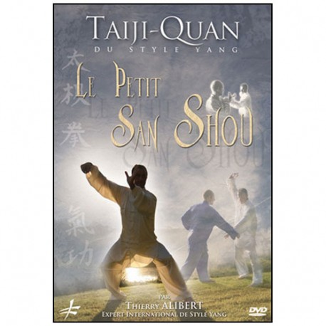 Tai Ji Quan, le petit San Shou - Thierry Alibert
