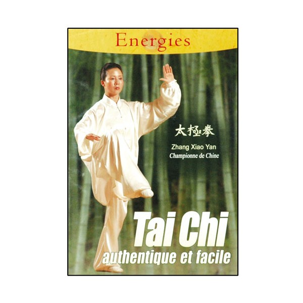 Tai-Chi authentique et facile - Z.Xiao Yan