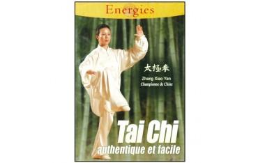 Tai-Chi authentique et facile - Z.Xiao Yan
