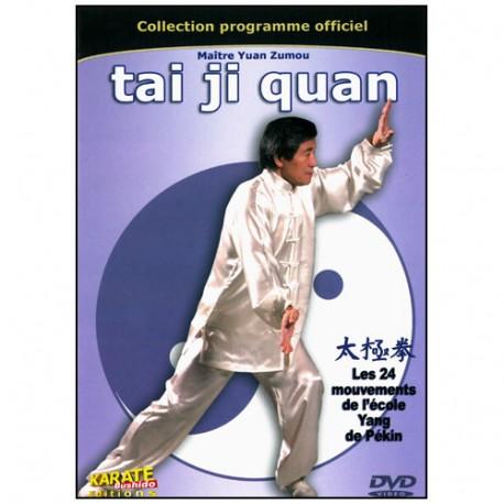 Tai-Ji Quan, les 24 mouvements de Pékin - Yuan Zumou