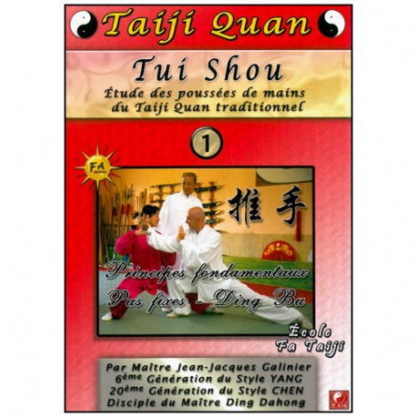 Taiji Quan Tui Shou Vol.1 - Galinier