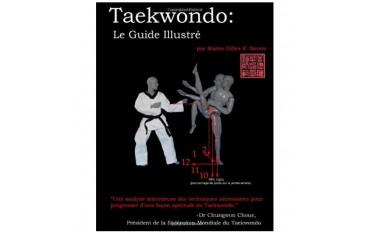 Taekwondo, le guide illustré - Gilles R. Savoie