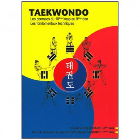 Taekwondo les poomses du 10ème keup au 9ème dan - Trochet