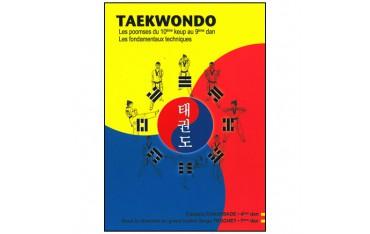 Taekwondo les poomses du 10ème keup au 9ème dan, les fondamentaux techniques - Serge Trochet & Frédéric Chaussade