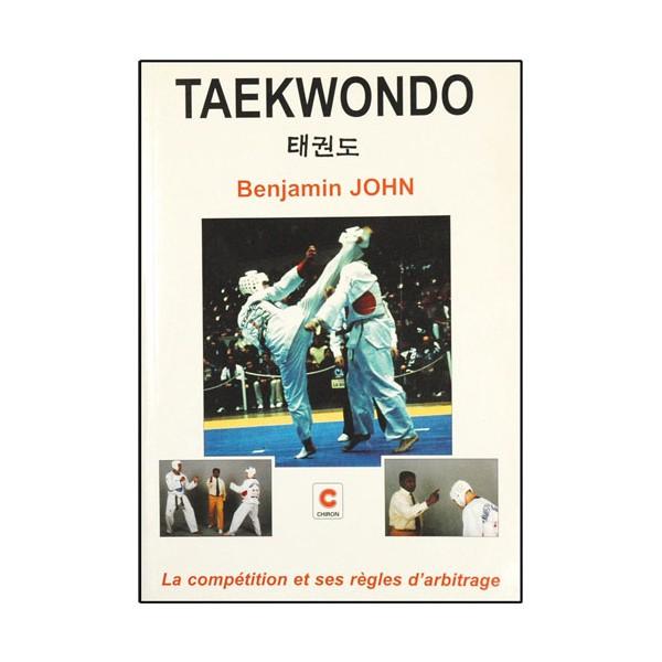 Taekwondo, la compétition et ses règles d'arbitrage - Benjamin John