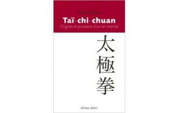 Taï-chi-chuan Origines et puissance d'un AM - Kenji Tokitsu