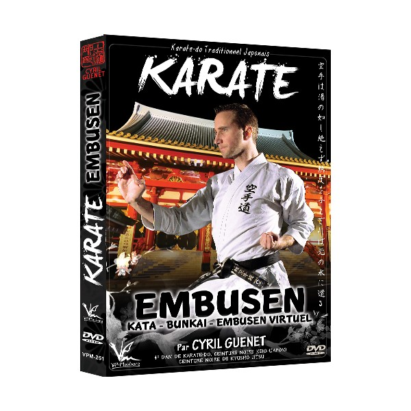 Karate-Do traditionnel Japonais Embusen - Cyril Guénet