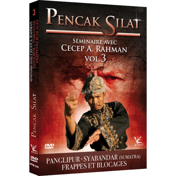Penchak Silat Vol.3 Frappes & blocages - Cecep A. Rahman