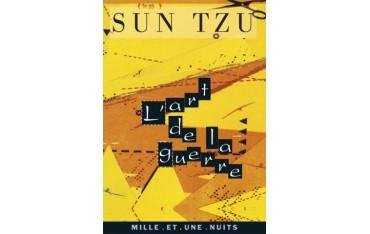 L'Art de la guerre, les treize articles - Sun Tzu