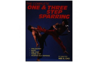 The complete one & three step sparring - Hee Il Cho (livre en anglais)