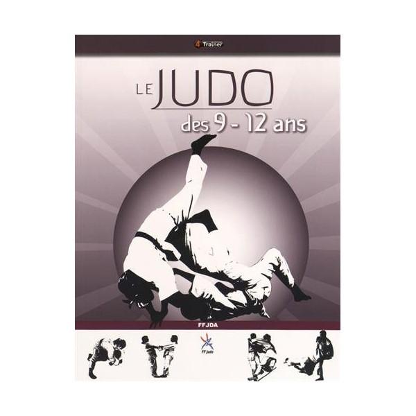 Le Judo des 9 - 12 ans - FFDJA