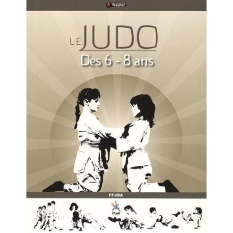 Le Judo des 6 - 8 ans - FFDJA