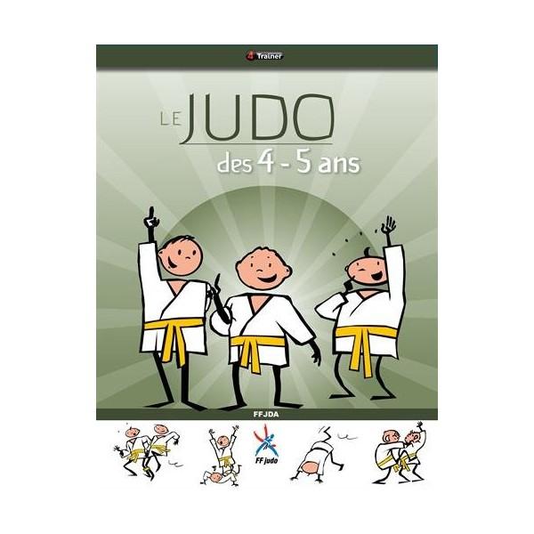 Le Judo des 4 - 5 ans - FFDJA