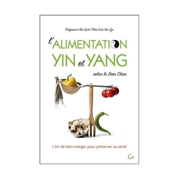 L'alimentation Yin et Yang - Bui Quôc Chau & Le Yen Zys