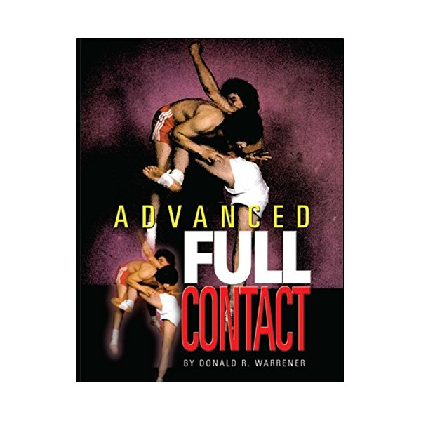 Advanced Full Contact - Donald R. Warrener (angl)