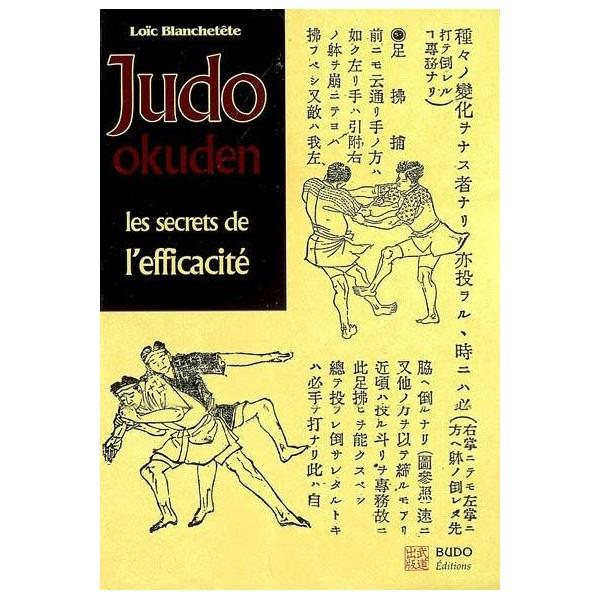 Judo Okuden, les secrets de l'efficacité - Loïc Blanchetête