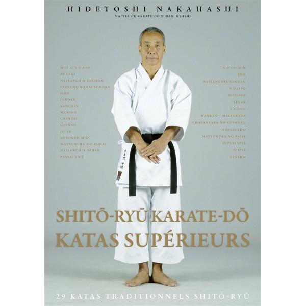 Shito-Ryu Karate-Do Katas supérieurs - Hidetoshi Nakahashi