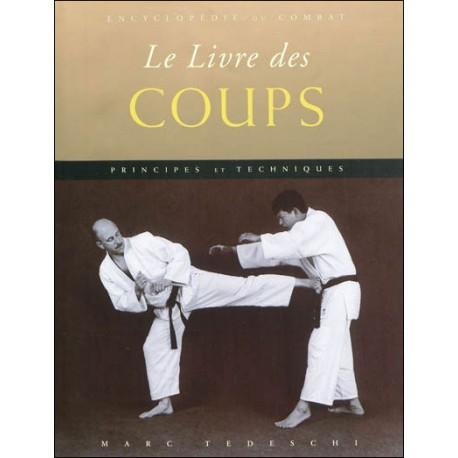 Encyclopédie du combat : le livre des Coups  - M. Tedeschi