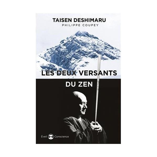 Les deux versants du Zen - Taisen Deshimaru & Philippe Coupey