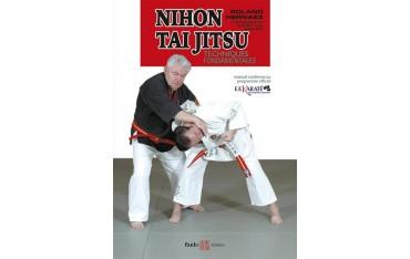 Nihon Tai Jitsu techniques fondamentales - Roland Hernaez