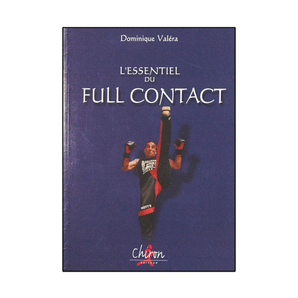 L'essentiel du Full Contact - Dominique Valéra