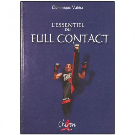 L'essentiel du Full Contact - Dominique Valéra