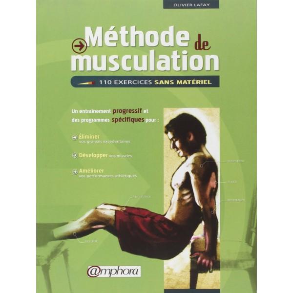 Méthode de musculation 110 ex sans matériel - Lafay