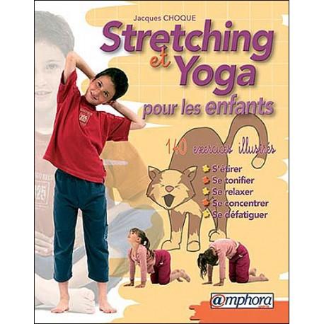 Stretching et Yoga pour les enfants - J Choque
