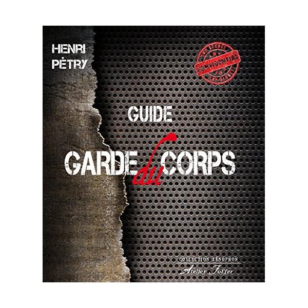 Guide du garde du corps - Henri Pétry