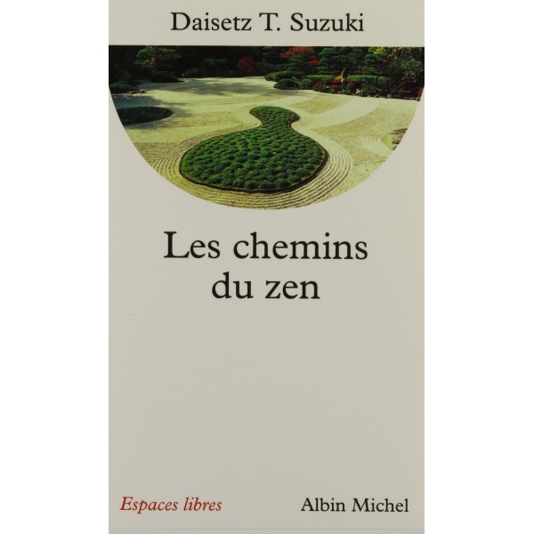 Les chemins du Zen - Daisetz T.Suzuki