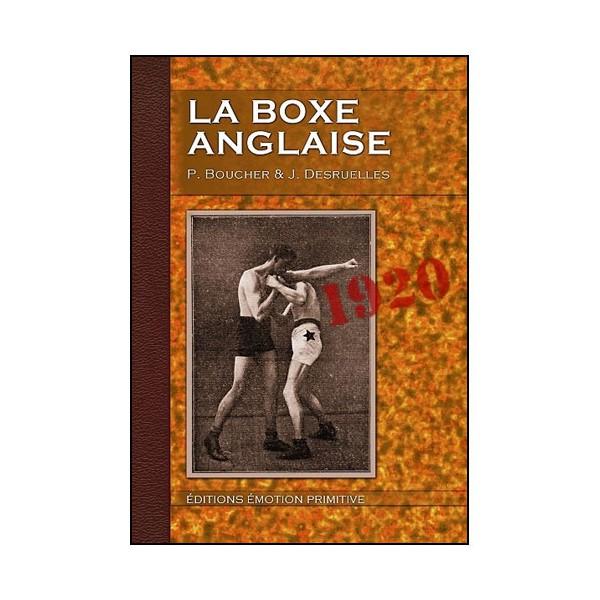 La Boxe Anglaise - P Boucher & Desruelles