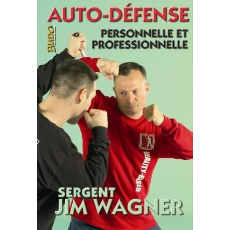 Auto-défense personnelle & professionnelle - J Wagner