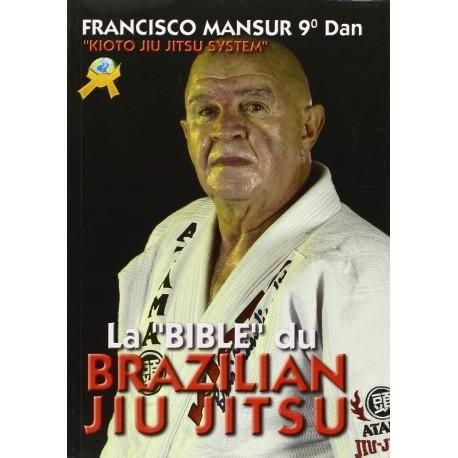 La Bible du Brazilian Jiu Jitsu - Mansur