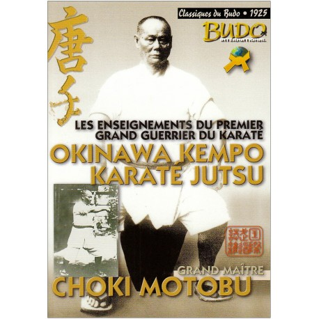Okinawa Kempo, Karate Jutsu - Choki Motobu
