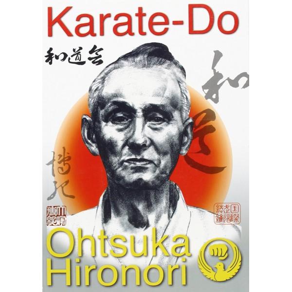 Karate-Do : Ohtsuka Hironori