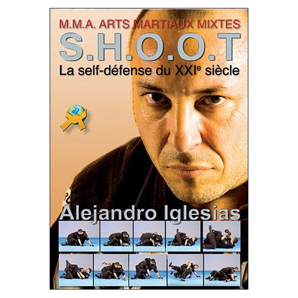 S.H.O.O.T la self défense du XXI siècle - Iglesias