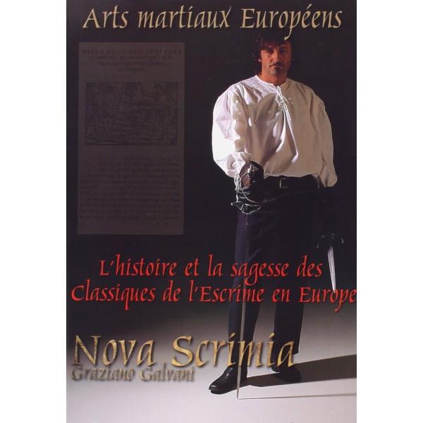 Nova Scrimia,  l'histoire & la sagesse des classiques de l'escrime