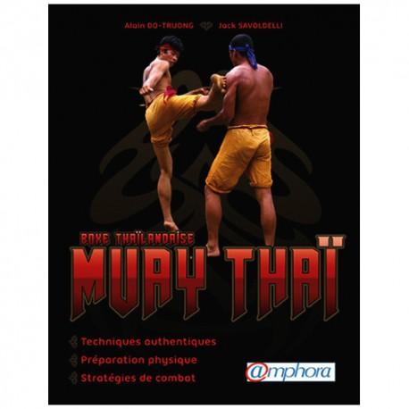 Boxe Thaïlandaise Muay Thaï - Do-Truong & Savoldelli