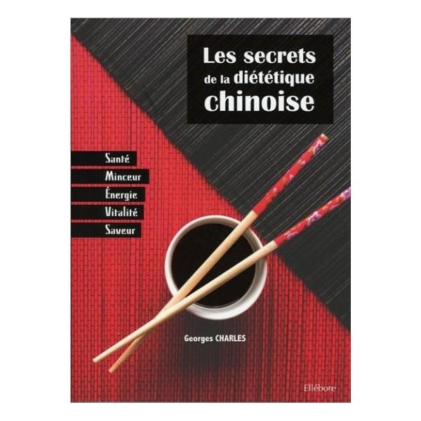 Les secrets de la diététique chinoise - Georges Charles