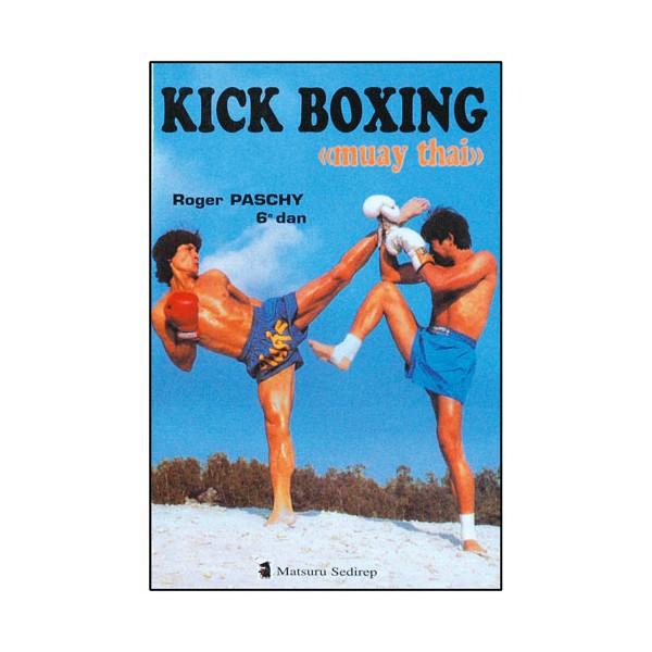 Kick Boxing Muay Thai - Roger Paschy