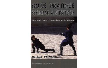 Guide pratique escrime artistique - M Palvadeau