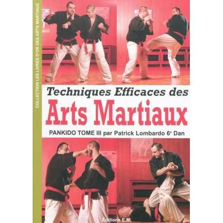 Pankido Vol.3 techniques efficaces des Arts Martiaux - Lombardo