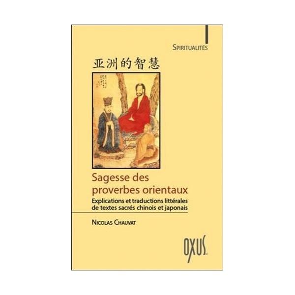 Sagesse des proverbes orientaux - Nicolas Chauvat
