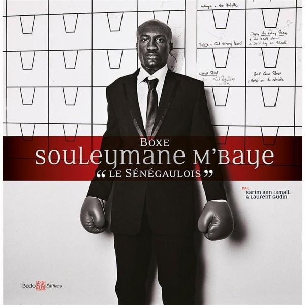 Boxe Souleymane M'Baye - Karim Ben Ismaï & Laurent Gudinl