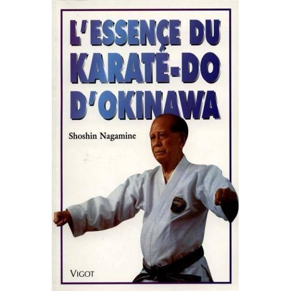 L'essence du Karaté-Do d'Okinawa - Shoshin Nagamine