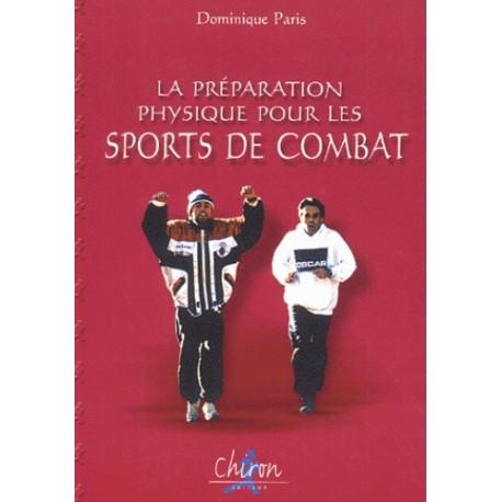 La préparation physique pour les sports de combat - D Paris