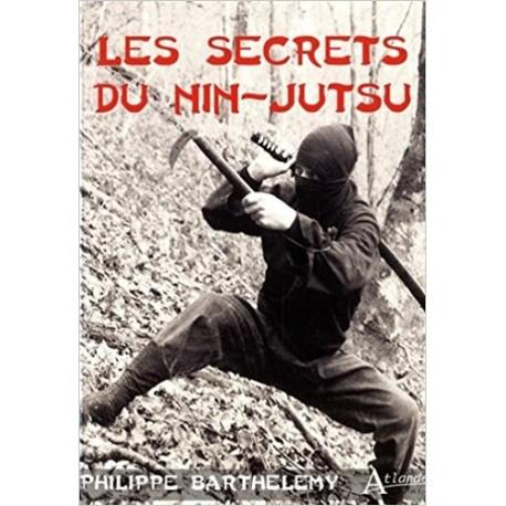 Les secrets du Nin-Jutsu - Philippe Barthelemy