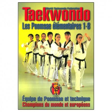 Taekwondo les poomsae élémentaires 1-8 - champions du monde