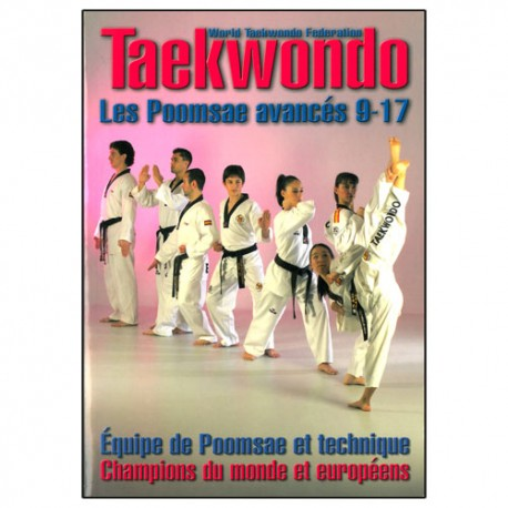 Taekwondo les poomsae avancés 9-17 - champions du monde